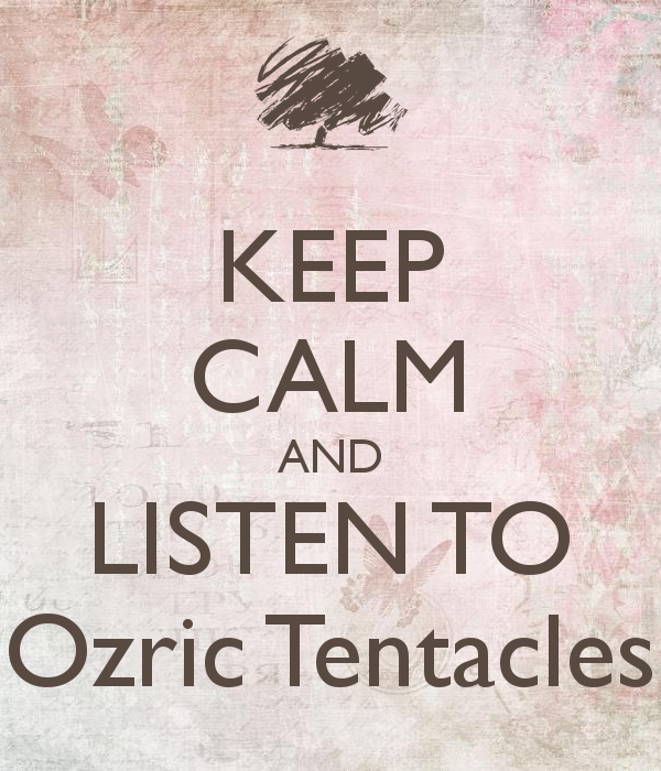 Ozric Tentacles keep-calm-and-listen-to-ozric-tentacles