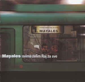 Mayales-svima-želim-raj-za-sve