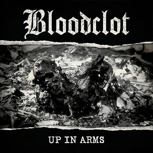 Bloodclot-UpInArms