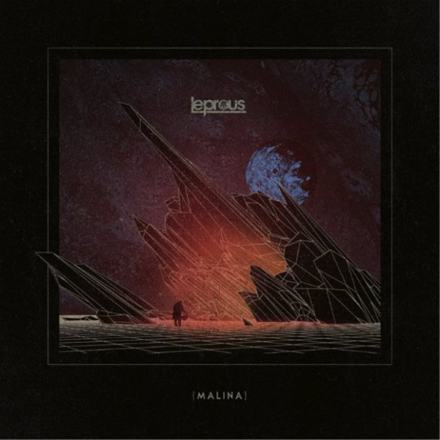 Leprous-Malina